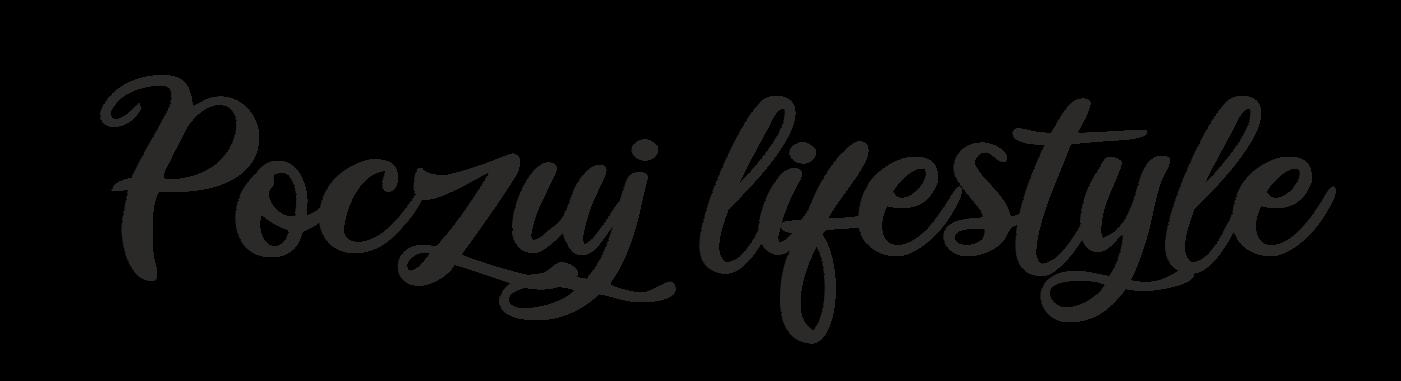 Poczuj lifestyle